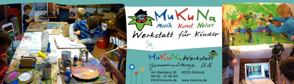 MuKuNa – Werkstatt für Kinder